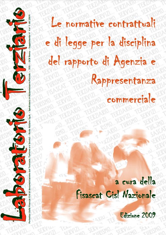 Le normative contrattuali e di legge per la disciplina del rapporto di Agenzia e Rappresentanza commerciale